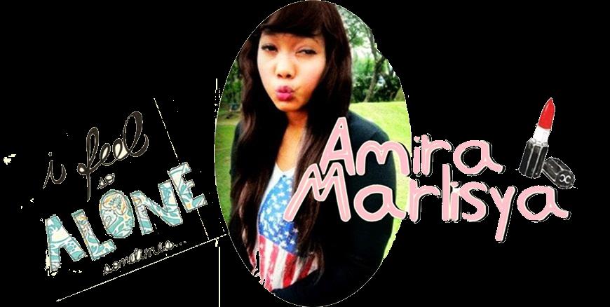 ! ! Amira Marlisya ! !