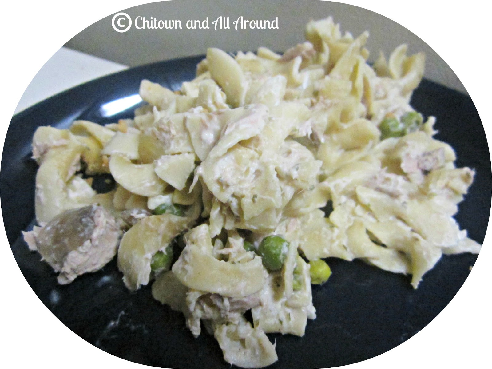 Chitown And All Around: Recipe: Creamy Tuna Noodle Casserole