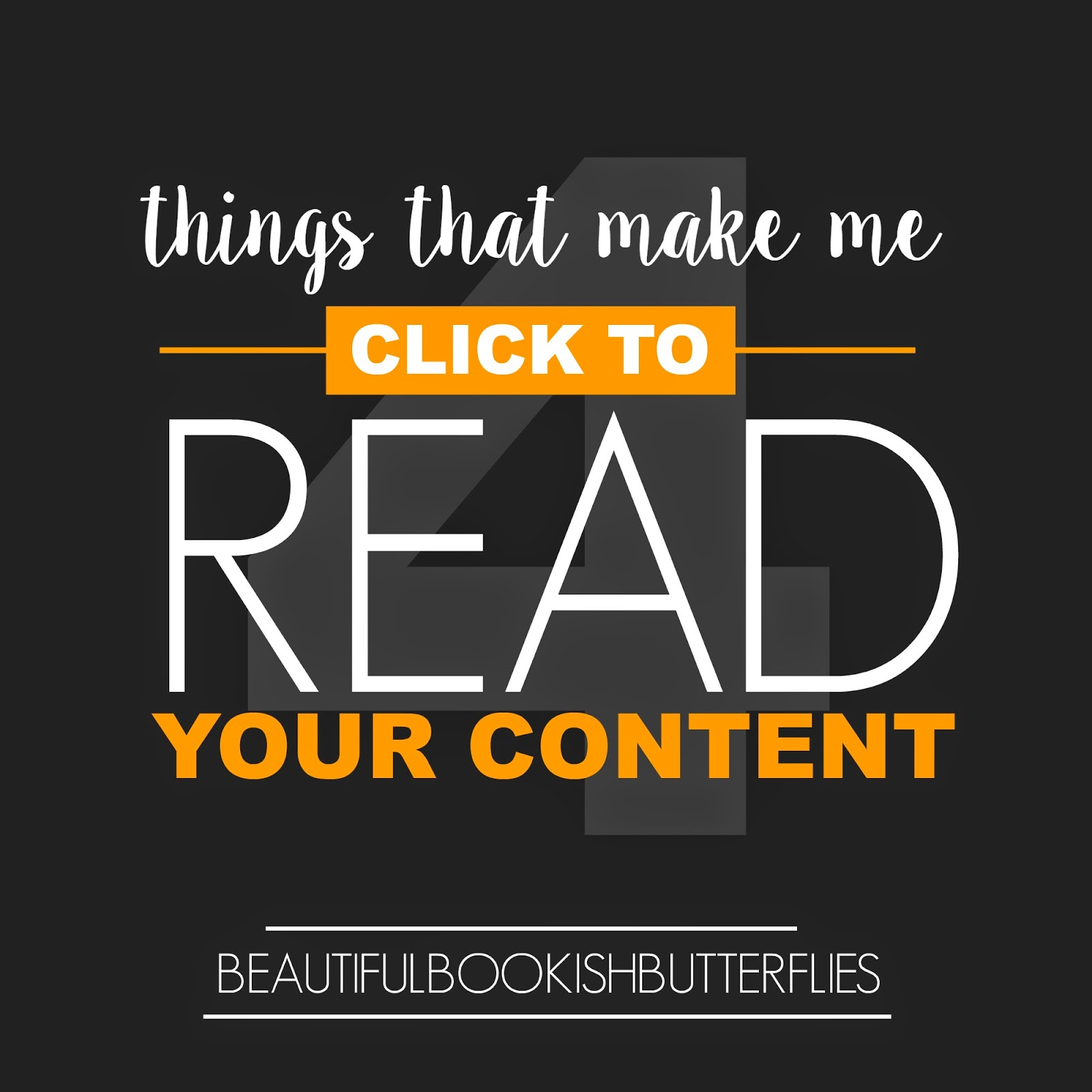 4 Things That Make Me Click To Read Your Content