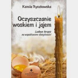 terapie pradawne jajem i woskiem