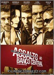 Assalto ao Banco Central Torrent Nacional