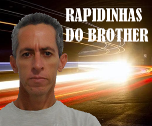 As Rapidinhas do Brother.Confira;