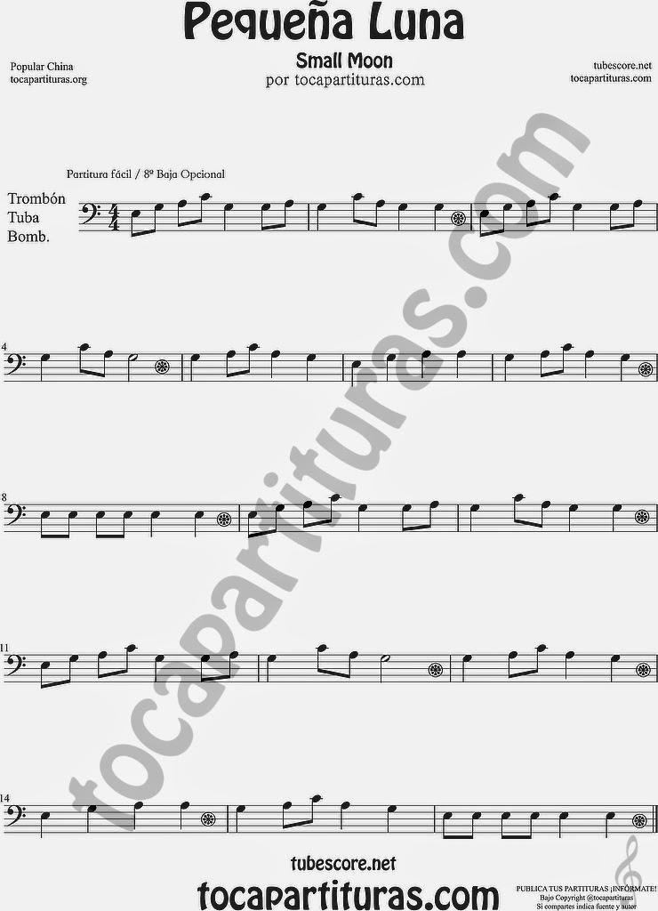 8ª Alta Pequeña Luna Partitura de Trombón, Tuba Elicón y Bombardino Sheet Music for Trombone, Tube, Euphonium Music Scores 方便兒童歌曲樂譜小月亮流行民歌在中國的長號管中音號 Popular China Small Moon