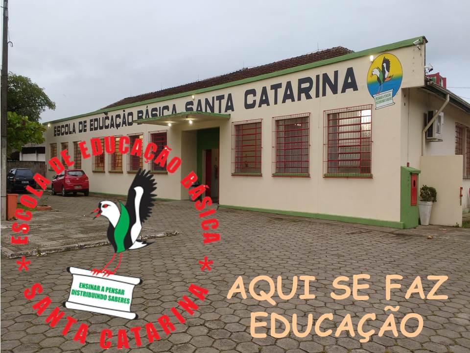 ESCOLA DE EDUCAÇÃO BÁSICA SANTA CATARINA