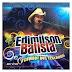 Edimilson Batista Vol 11 Divulgaçao Júlio Cd's