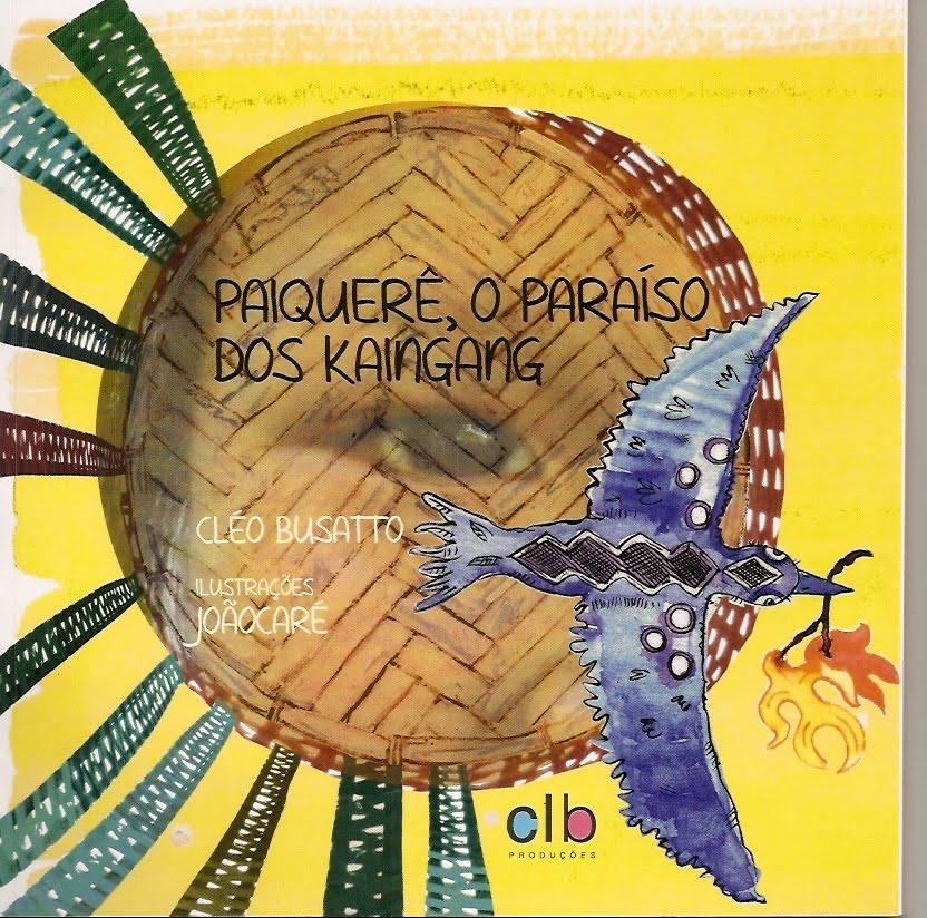 Paiquerê, o paraíso dos Kaingang - CLB Produções