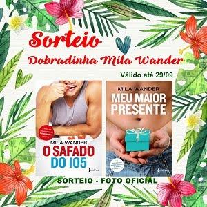 Sorteio Dobradinha Mila Wander