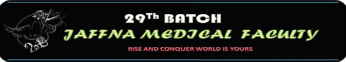 Jaffna Medical Faculty 29th Batch - Official Blog