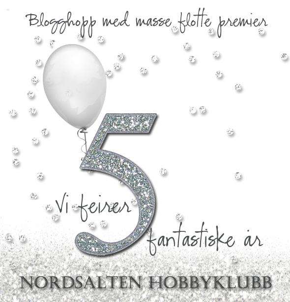 Bursdags-blogghopp hos Nordsalten Hobbyklubb