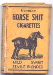 Horse Shit Cigarettes