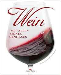 Ein tolles Weinbuch für gut gelaunte Weinfreunde.