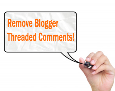 Remove-Blogger-Threaded-Comments