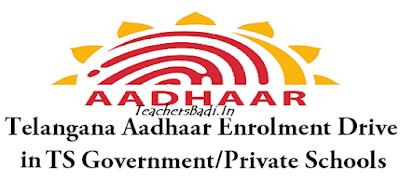 Aadhar Enrolment Drive, TS SChools, Guidelines