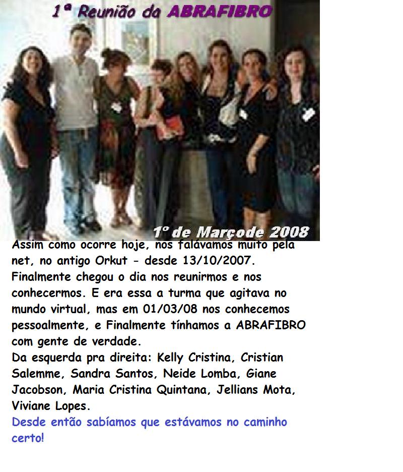ABRAFIBRO E SEUS FUNDADORES - Desde 2007