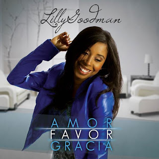 Download - Lilly Goodman - Amor Favor Gracia - 2013