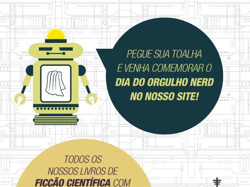 Dia do Orgulho Nerd Editora Aleph: 40% de desconto + frete grátis