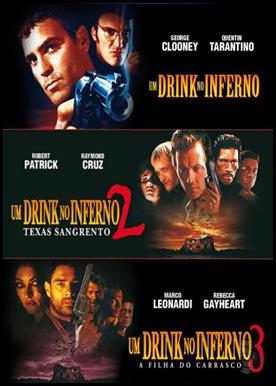 Trilogia Um Drink no Inferno - Dublado