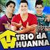 Trio Da Huanna - Ao Vivo Em Barreiras 01 Junho 2015