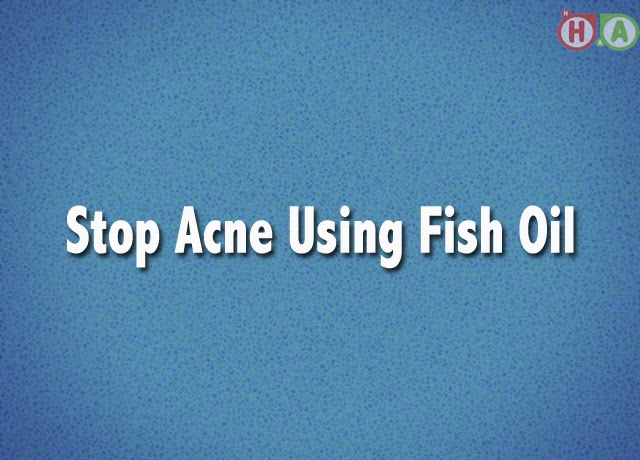 Stop Acne Using Fish Oil