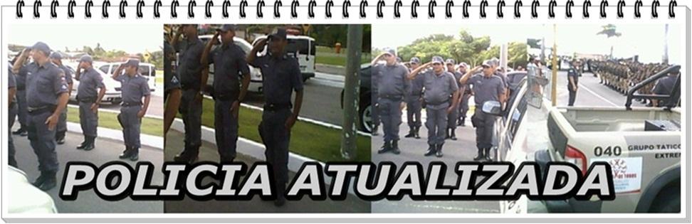 Polícia Atualizada.