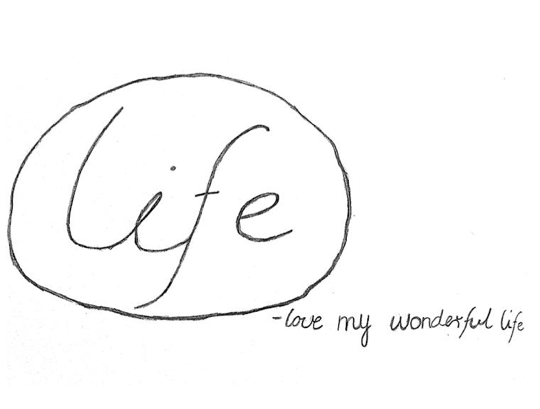 love my wonderful life