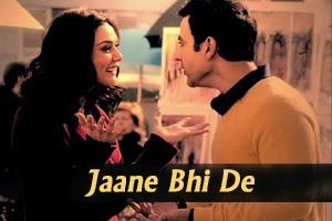 Jaane Bhi De