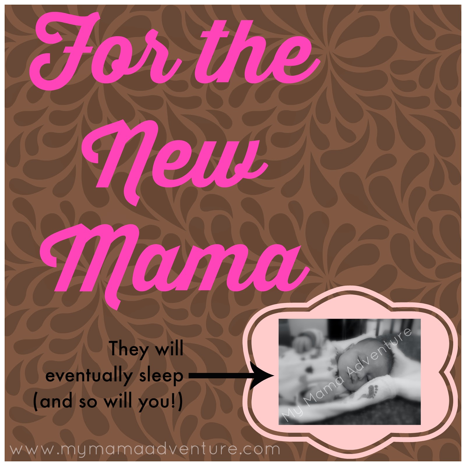 For the New Mama - tips for getting through the early weeks/months