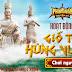 Chuỗi sự kiện Giỗ Tổ Hùng Vương trong game Phong Vân Truyền Kỳ