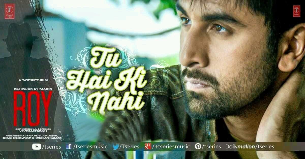 Tu Hai Ki Nahi ROY - Ranbir Kapoor, Arjun Rampal, Jacqueline Fernandez