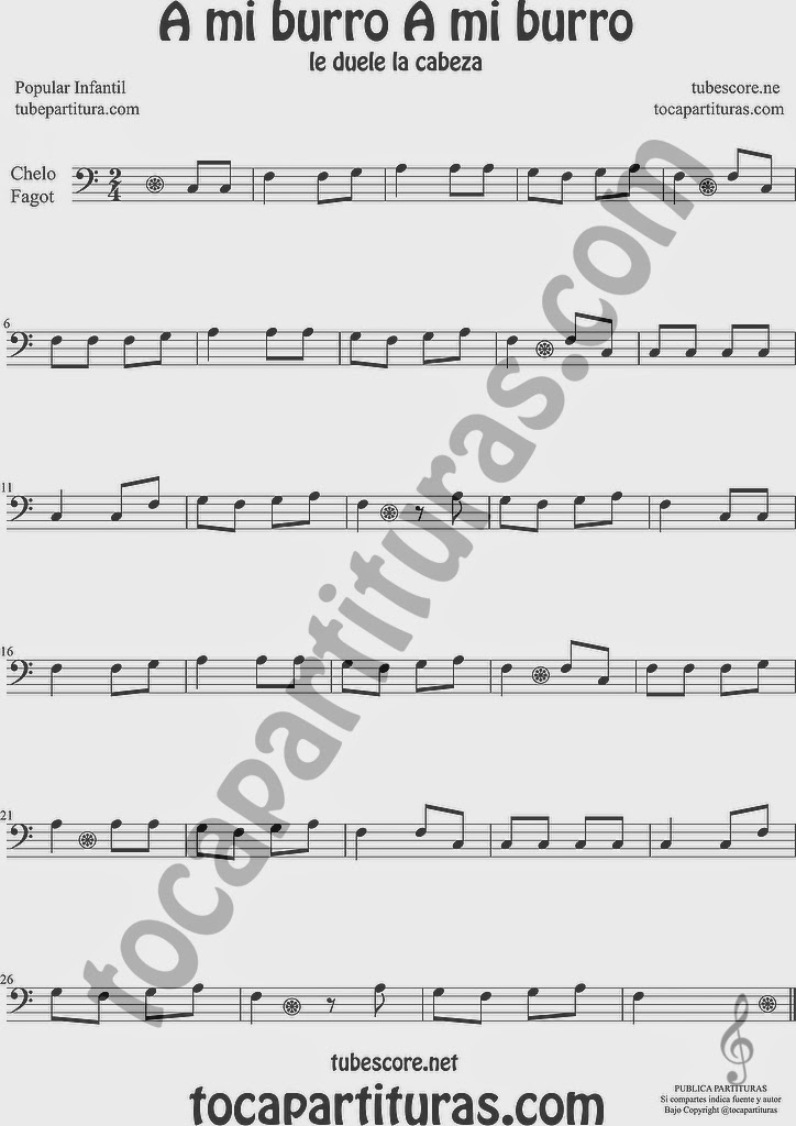 A mi Burro A mi Burro Partitura de Oboe Sheet Music for Oboe Music Score A mi Burro A mi Burro Partitura de Violonchelo y Fagot Sheet Music for Cello and Bassoon Music Scores