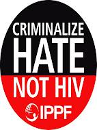 Criminaliza el Odio, No el VIH