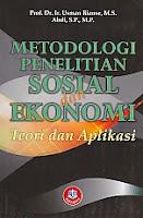 toko buku rahma: buku METODOLOGI PENELITIAN SOSIAL DAN EKONOMI (Teori dan Aplikasi), pengarang usman rianse, penerbit alfabeta