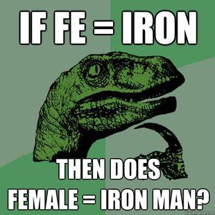 IF FE  IRON, THEN DOES FEMALE IRON MAN?
