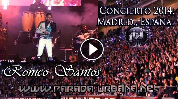 VIDEO CONCIERTO - Romeo Santos en Concierto 2014 Madrid