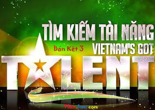 Vietnam's Got Talent – Tìm Kiếm Tài Năng [Bán Kết 3  - 18/3/2012] VTV3 Online