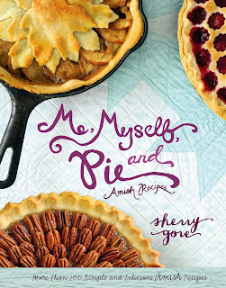 Me, Myself, and Pie by Sherry Gore