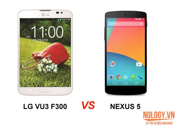 LG Vu 3 và Google Nexus 5