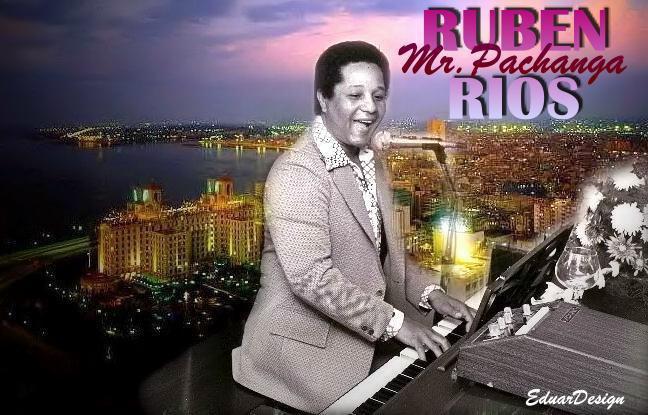 "RUBEN RIOS ""MR PACHANGA"""