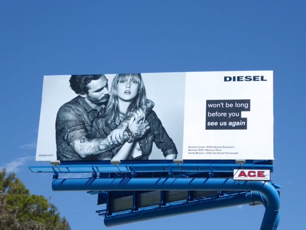 Diesel Wont be long before you see us again billboard