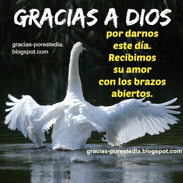 Palabras de gracias a Dios por este día, por el amor, mensaje cristiano con imagen gratis para facebook. Frases bonitas