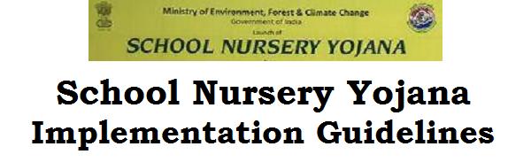 School Nursery Yojana, Guidelines