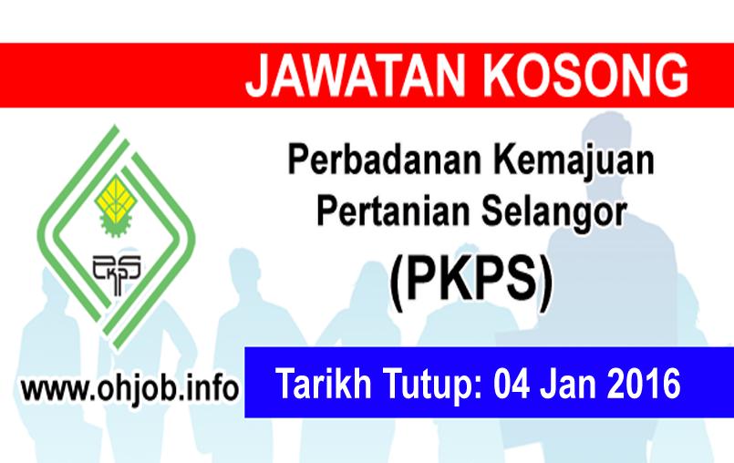 Jawatan Kerja Kosong Perbadanan Kemajuan Pertanian Selangor (PKPS) logo www.ohjob.info januari 2016