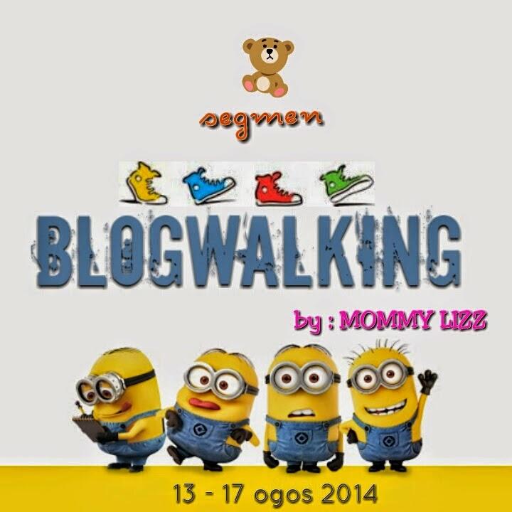 http://www.mommylizz.com/2014/08/segmen-blogwalking-by-mommylizz.html