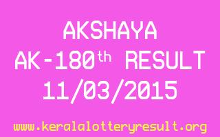 AKSHAYA AK 180 Lottery Result 11-3-2015