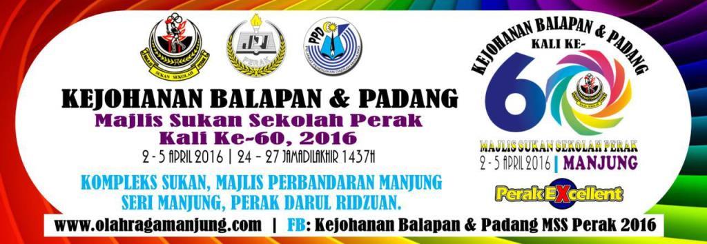 Kejohanan Balapan Dan Padang MSS Perak Kali Ke-60, 2016