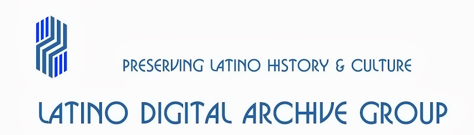 Latino Digital Archives Group