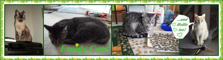 Fraidy Cats!