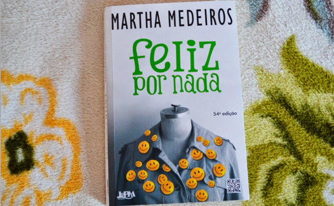 Capa do livro Feliz por Nada Martha Medeiros
