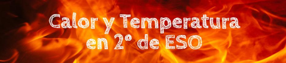 Calor y Temperatura en 2º de ESO