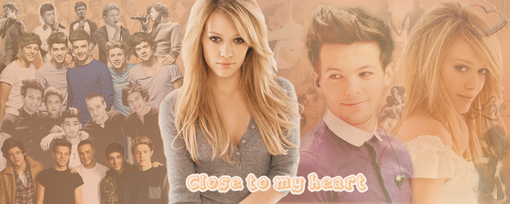 ~ Close to my heart ~ /1D/